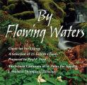 By Flowing Waters