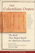 Columbian Orator Containing A Variety Of