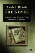 The Novel: Language and Narrative from Cervantes to Calvino