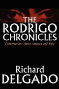 Rodrigo Chronicles Conversations about America & Race
