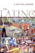 Latino Latina Condition A Critical Reade