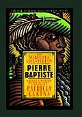 Marvelous Adventures of Pierre Baptiste Father & Mother First & Last