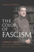 Color Of Fascism Lawrence Dennis Racial