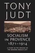 Socialism in Provence 1871 1914
