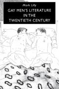 Gay Men's Literature in the Twentieth Century