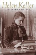 Helen Keller: Selected Writings