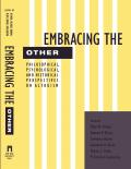 Embracing the Other: Philosophical, Psychological, and Historical Perspectives on Altruism