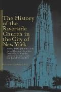 History of the Riverside Church in the City of New York