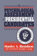 Psychological Assessment of Presidential Candidates