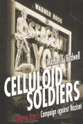 Celluloid Soldiers The Warner Bros Campaign Against Nazism