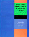 Case Managers Survival Guide Winning Strate