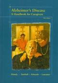 Alzheimer's Disease: A Handbook for Caregivers