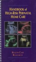 Handbook of High-Risk Perinatal Home Care