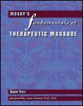 Mosbys Fundamentals Of Therapeutic Massa