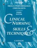 Clinical Nursing Skills & Techniques: Checklists
