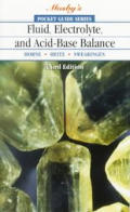 Pocket Guide To Fluid Electrolyte & Acid 3rd Edition