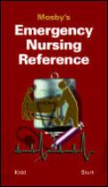 Mosbys Emergency Nursing Reference
