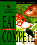 Eat To Compete A Guide To Sports Nutrition