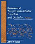 Management of Temporomandibular Disorders & Occlusion