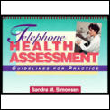 Telephone Health Assessment: Guidelines for Practice