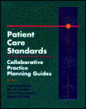 Patient Care Standards - Collaborative Practice Planning Guides