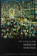 Italian American Heritage A Companion
