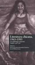 Literatura Chicana, 1965-1995: An Anthology in Spanish, English, and Calo