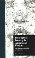 Children's Literature and Culture #08: Ideologies of Identity in Adolescent Fiction: The Dialogic Construction of Subjectivity