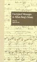 Border Crossings #01: Encrypted Messages in Alban Berg's Music