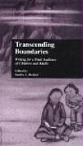 Children's Literature and Culture #13: Transcending Boundaries: Writing for a Dual Audience of Children and Adults
