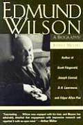 Edmund Wilson: A Biography (Revised)