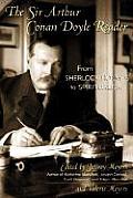 Sir Arthur Conan Doyle Reader From Sherlock Holmes to Spiritualism