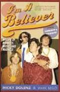 I'm a Believer: My Life of Monkees, Music, and Madness, Updated Edition (Updated)