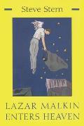Lazar Malkin Enters Heaven: Stories