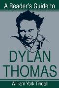 A Reader's Guide to Dylan Thomas