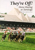 They're Off: Horse Racing at Saratoga