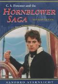 C. S. Forester and the Hornblower Saga: Revised Edition