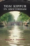 Yom Kippur in Amsterdam Stories