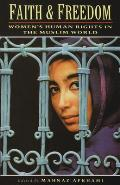 Faith & Freedom Womens Human Rights in the Muslim World
