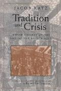 Tradition & Crisis Jewish Society at the End of the Middle Ages
