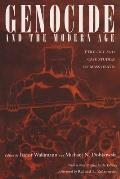 Genocide & the Modern Age Etiology & Case Studies of Mass Death