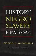 A History of Negro Slavery in New York