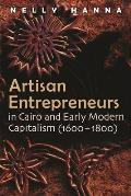 Artisan Entrepreneurs in Cairo and Early-Modern Capitalism (1600-1800)