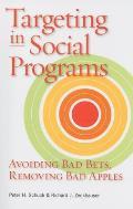 Targeting in Social Programs: Avoiding Bad Bets, Removing Bad Apples
