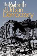 Rebirth Of Urban Democracy