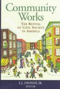 Community Works The Revival Of Civil Soc