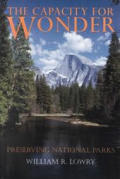 The Capacity for Wonder: Preserving National Parks