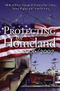 Protecting the Homeland 2006/2007
