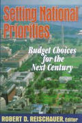 Setting National Priorities: Budget Choices for the Next Century