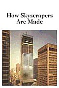 How skyscrapers are made